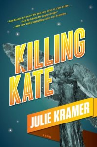 Killing Kate by Julie Kramer
