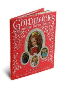 Goldilocks and the Three Bears by Lauren Child