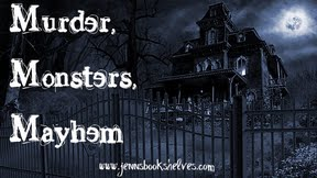 Murder, Monsters, Mayhem